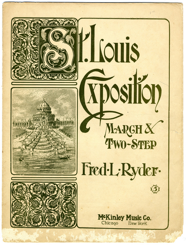 St. Louis Exposition : march & two-step / by Fred L. Ryder.
