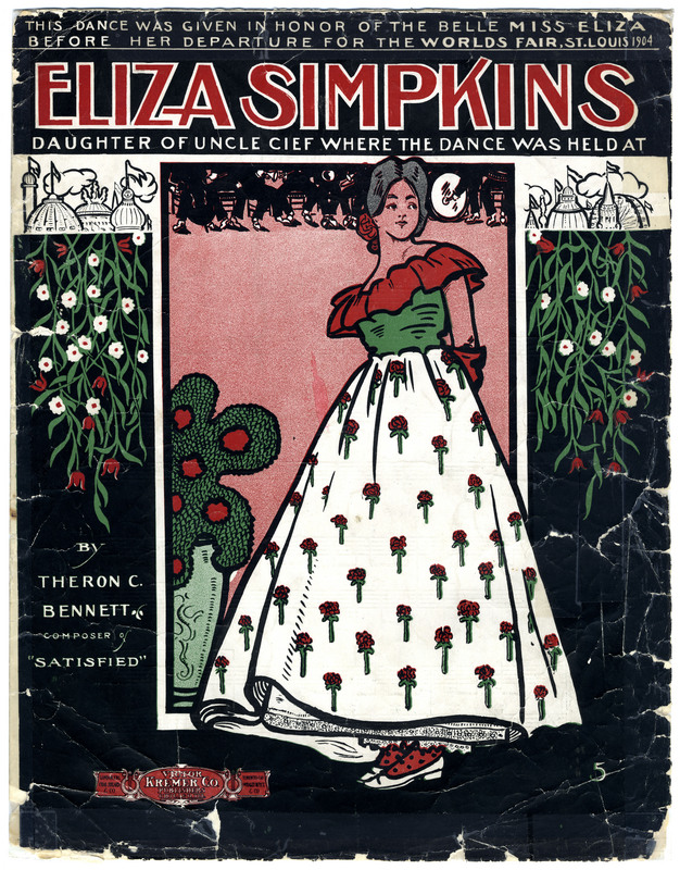 "Eliza Simpkins : daughter of Uncle Cief where the dance was held at / by Theron C. Bennett, composer of ""Satisfied""."