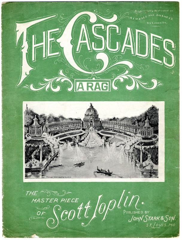 The cascades : a rag / the master piece of Scott Joplin.