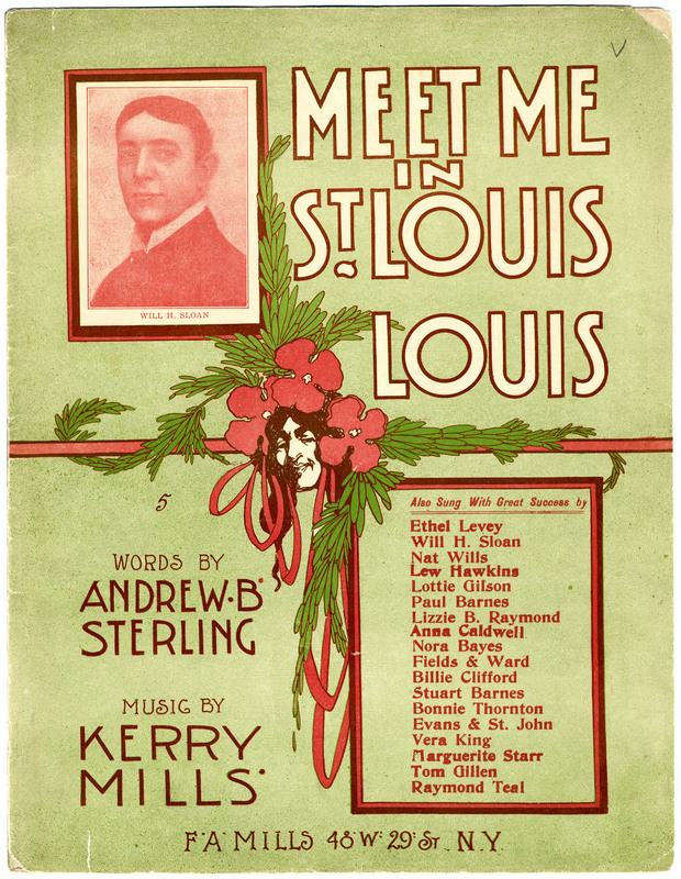 Meet me in St. Louis, Louis / words by Andrew B. Sterling ; music by Kerry Mills.