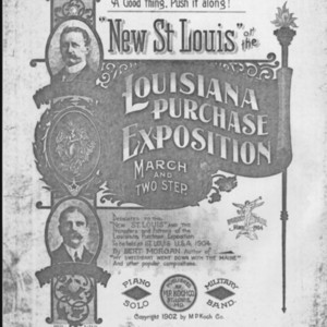 """""""New St. Louis"""", or, The Louisiana Purchase Exposition : march and two step / by Bert Morgan."""