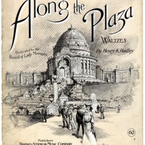 Along the Plaza : waltzes / by Henry K. Hadley.